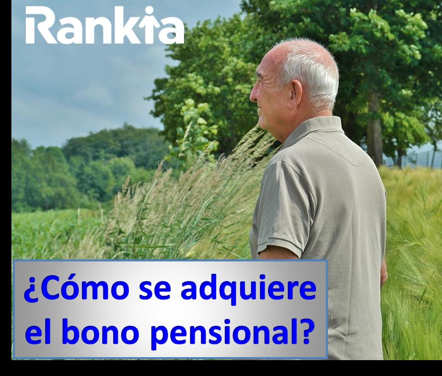 ¿Cómo se adquiere el bono pensional?
