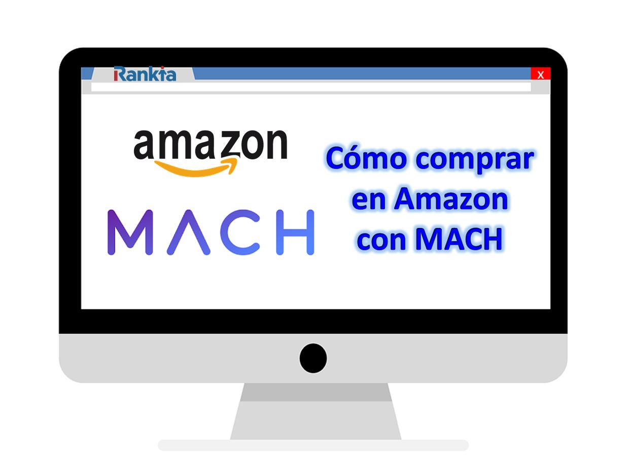 ¿Cómo comprar en Amazon con Mach?