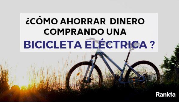 ¿Cómo ahorrar dinero comprando una bicicleta eléctrica?