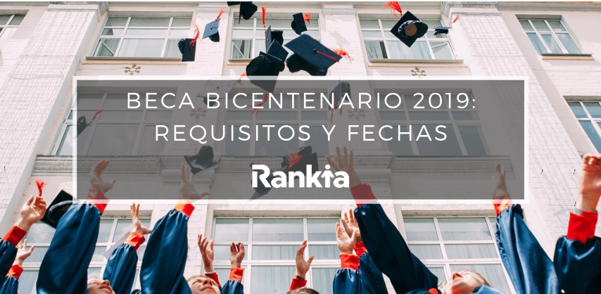 Beca Bicentenario 2019: Requisitos y fechas