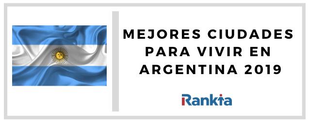 Mejores ciudades para vivir en Argentina en 2019