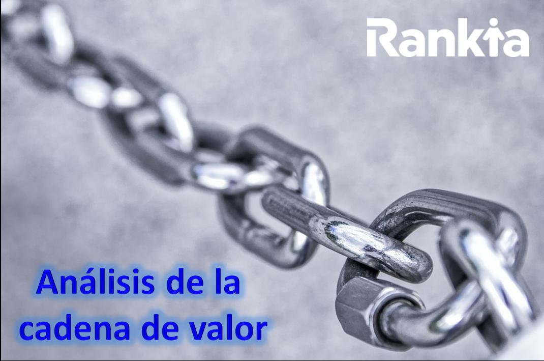 ¿Qué es un análisis de la cadena de valor? Ejemplos