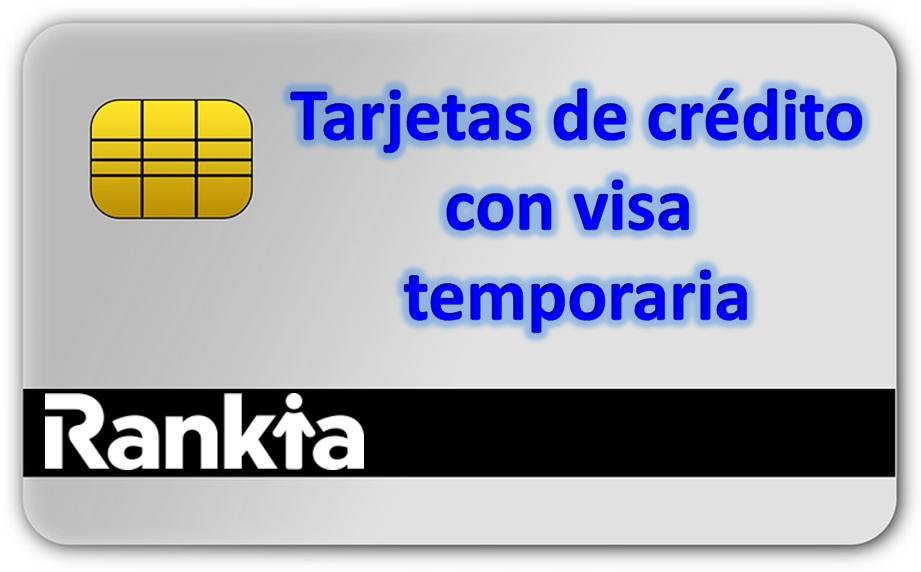 ¿Qué tarjetas de crédito puedo solicitar con visa temporaria?