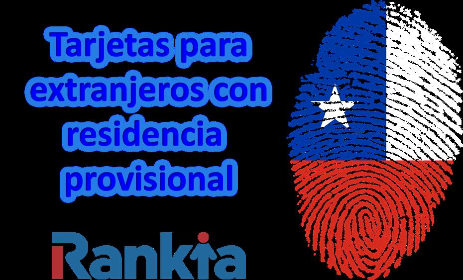 Tarjetas para extranjeros con residencia provisional