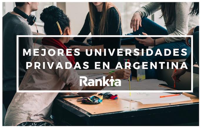 Mejores universidades privadas en Argentina