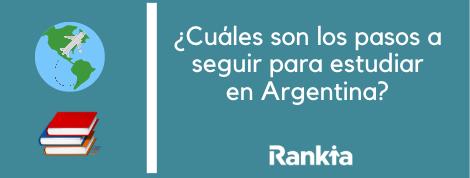 ¿Cuáles son los pasos a seguir para estudiar en Argentina?