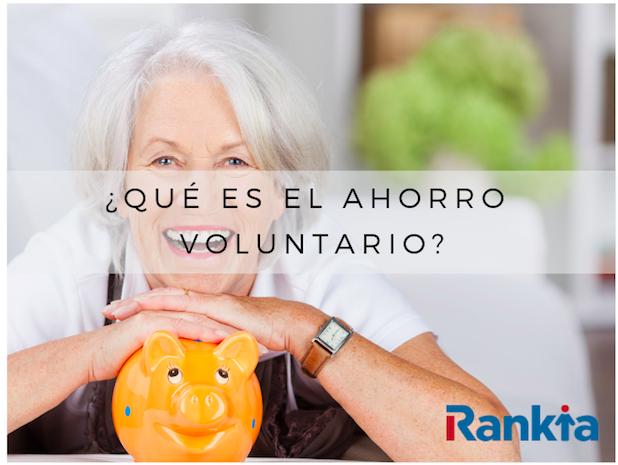 ¿Qué es el ahorro voluntario