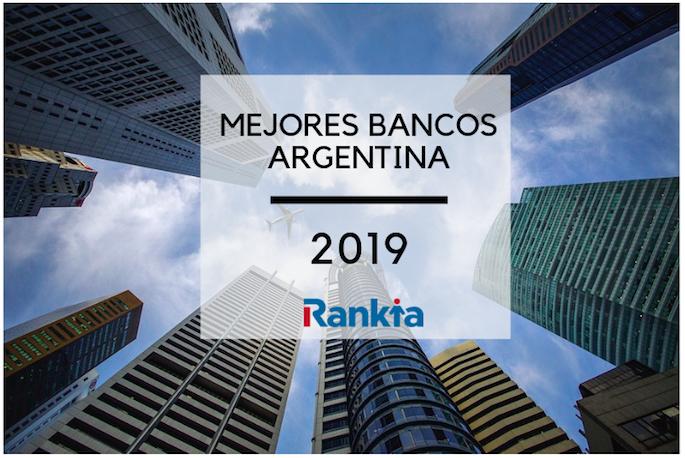 Mejores bancos Argentina 2019