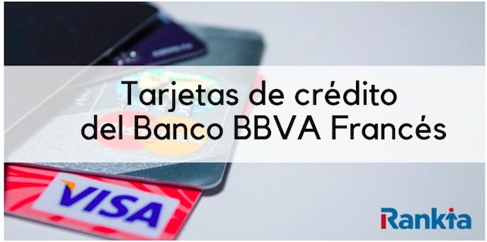 ¿Cuáles son las tarjetas de crédito del Banco BBVA Francés?
