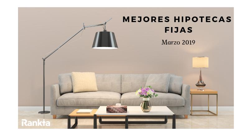 Mejores hipotecas fijas 2019