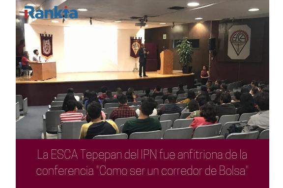 Rankia, IPN, ESCA Tepepan, Edgar Arenas, Conferencia