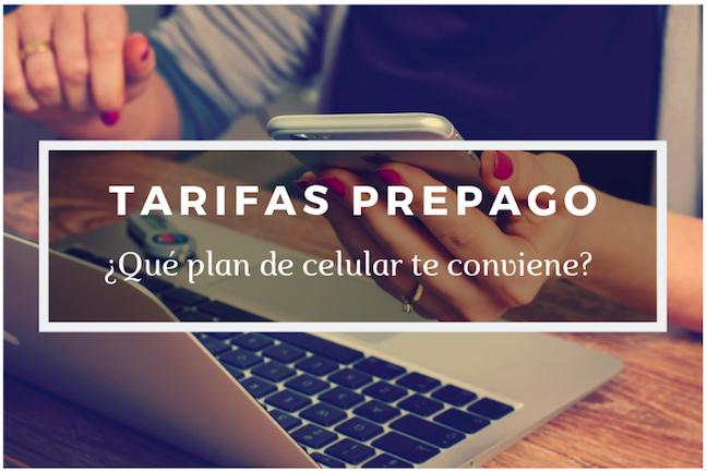 Tarifas Prepago: ¿Qué plan de celular te conviene?