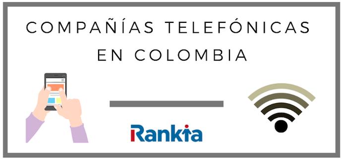 ¿Cuáles son las compañías telefónicas en Colombia?