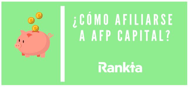 ¿Cómo afiliarse a AFP Capital?