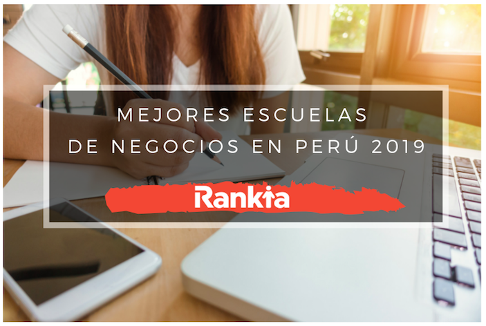 Mejores Escuelas de Negocios en Perú para 2019