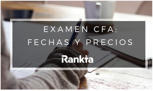 Examen CFA: Fechas y precios