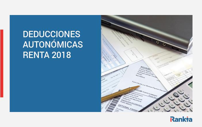deducciones autonómicas para la declaración de la renta 2018