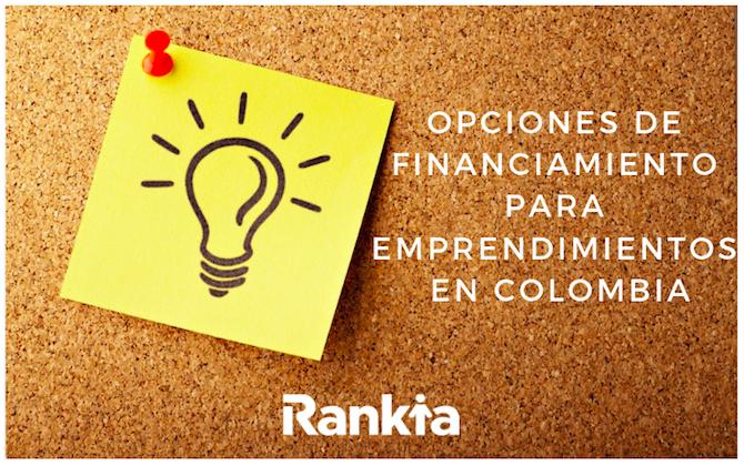Opciones de financiamiento para emprendedores en Colombia