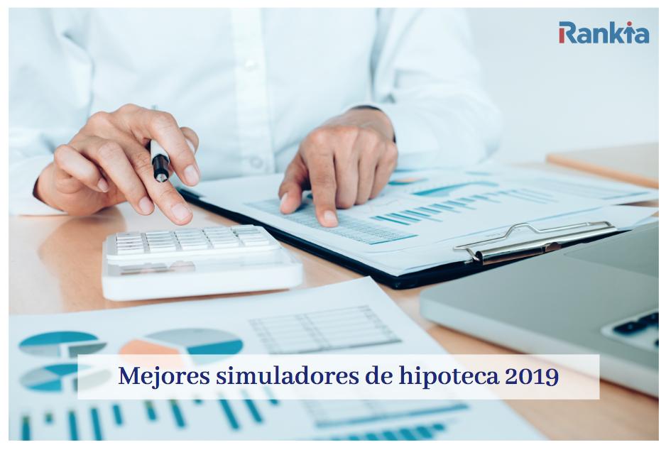 mejores simuladores de hipotecas 2019