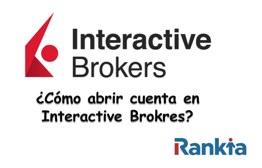 ¿Cómo abrir cuenta en Interactive Brokers?