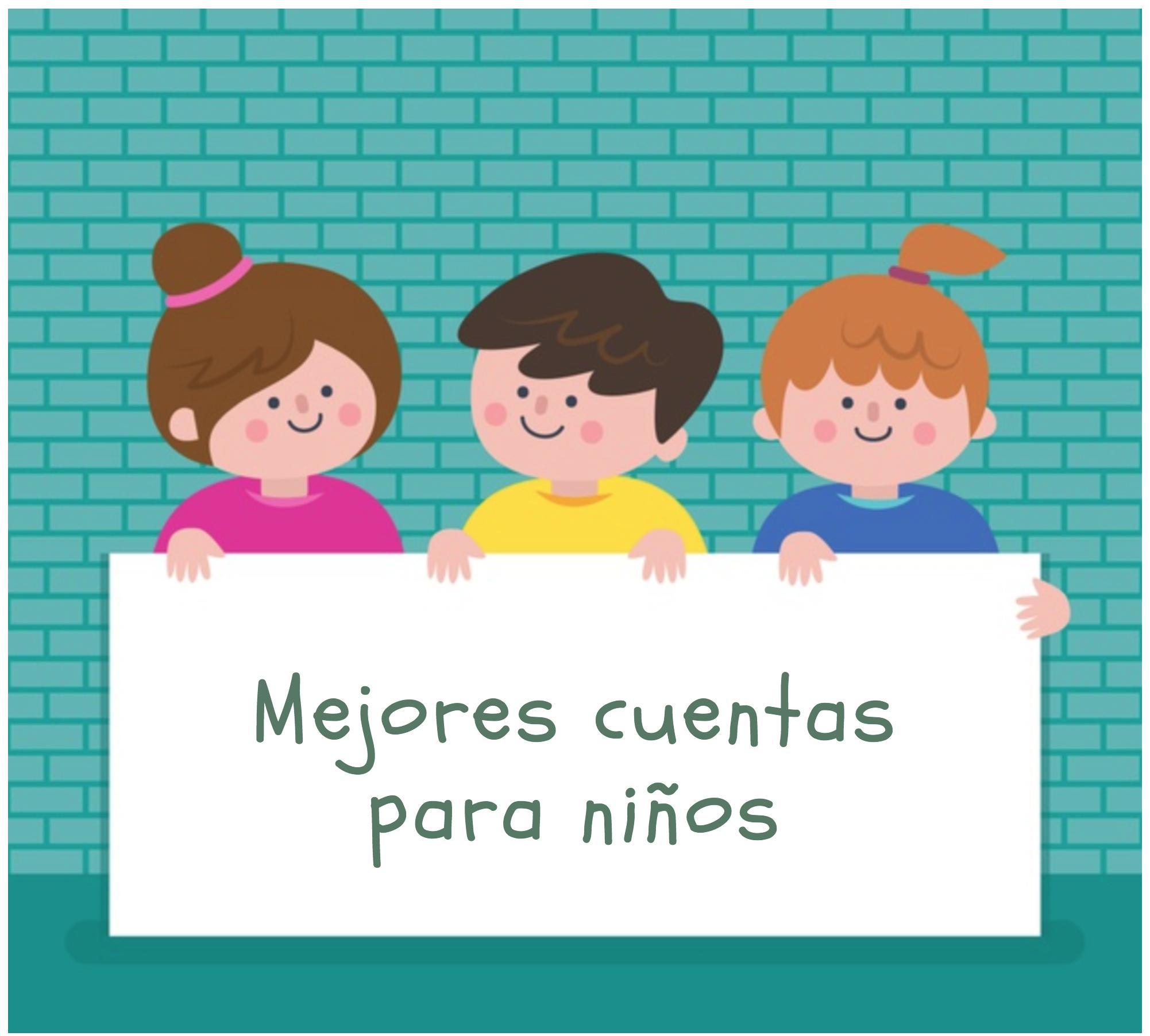Mejores cuentas para niños 2019