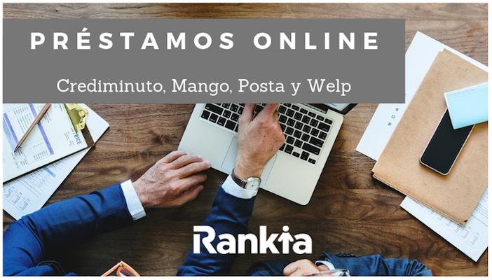 Préstamos online: Crediminuto, Mango, Posta y Welp