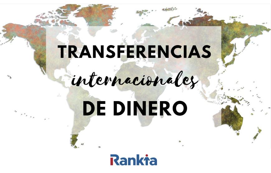 Transferencias internacionales de dinero a bajo coste y online