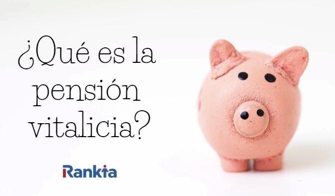 ¿Qué es una pensión vitalicia en Chile?