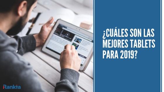 mejores atablets 2019: tablets samsung, apple Ipad, huawei y características
