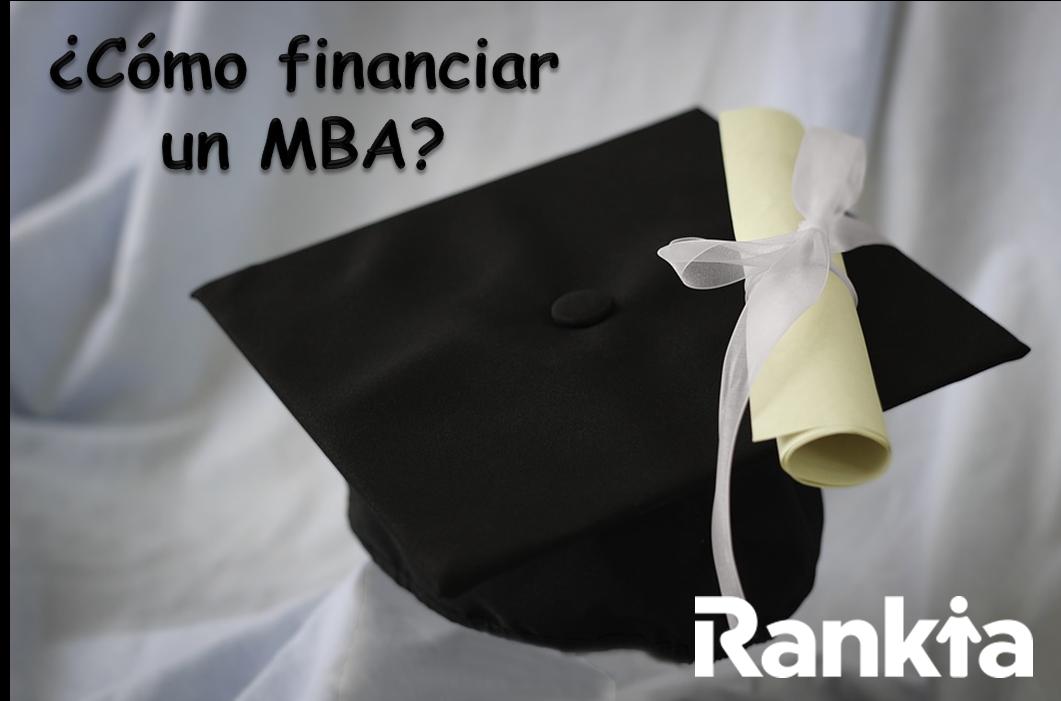 ¿Cómo financiar un MBA?