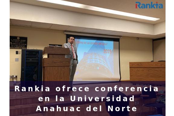 Rankia ofrece conferencia en la Universidad Anahuac del Norte