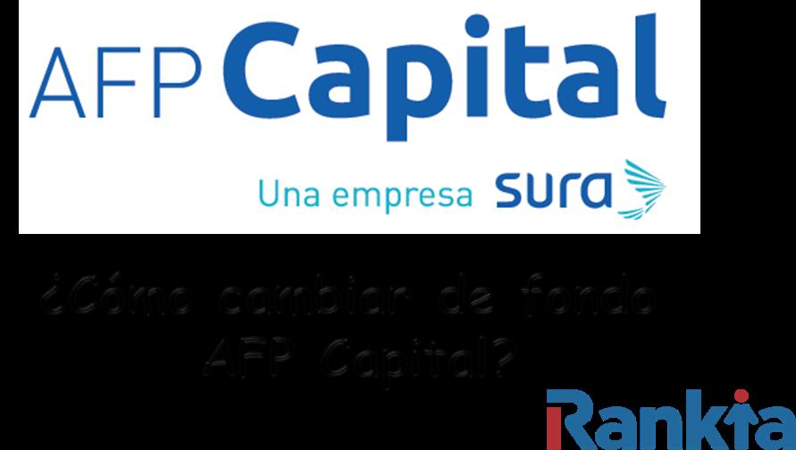 ¿Cómo cambiar de fondo AFP Capital?