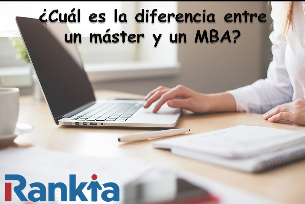 ¿Cuál es la diferencia entre un máster y un MBA?