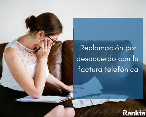 Modelo de reclamación por desacuerdo con la factura telefónica