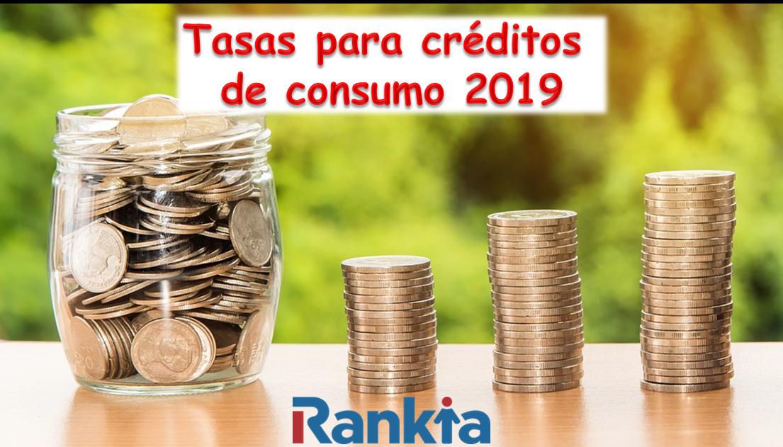 Tasas para créditos de consumo 2019