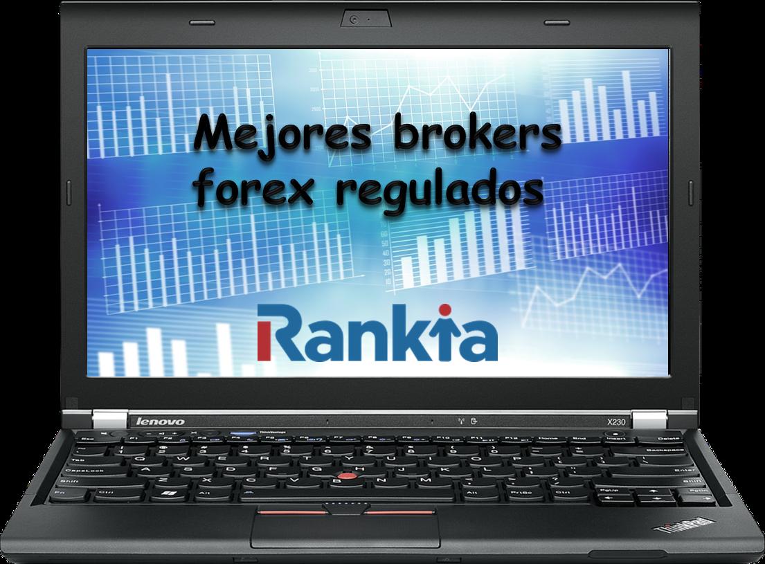Mejores brokers forex regulados