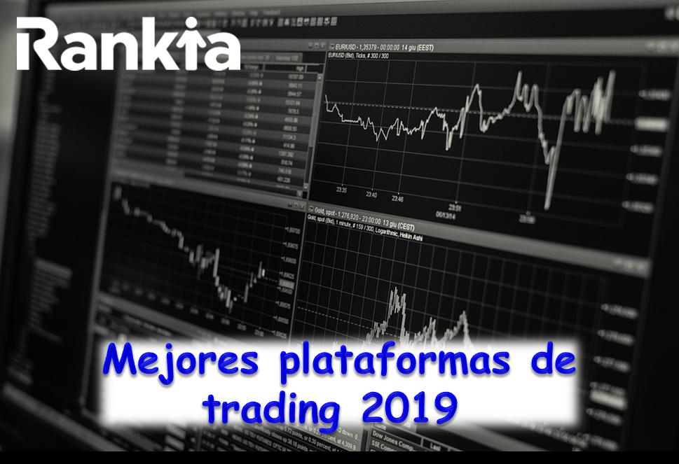 Mejores plataformas de trading 2019