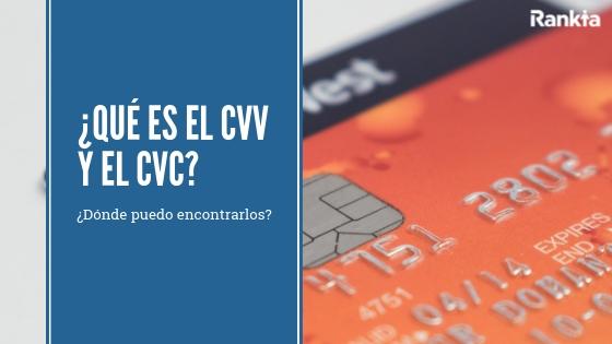 tarjetas de crédito o débtio: qué es el código CVV y el código CVC? ¿Dónde puedo encontrarlos?