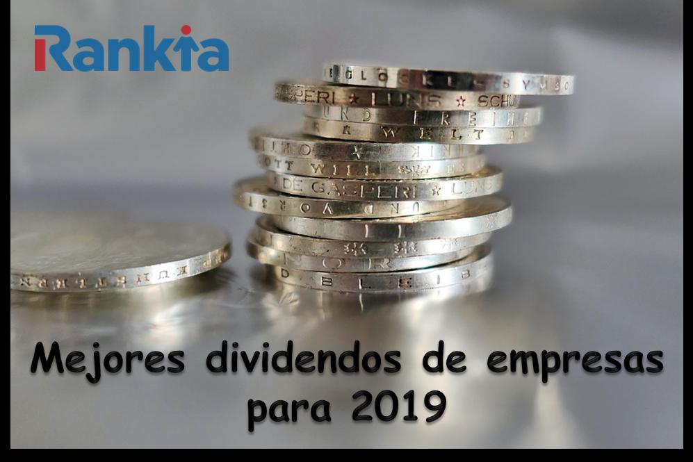 Mejores dividendos de empresas para 2019
