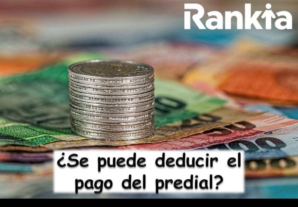 ¿Se puede deducir el pago del predial?