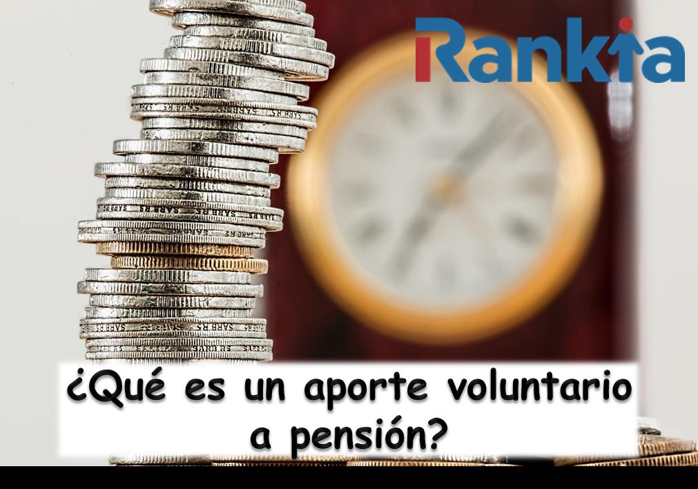 ¿Qué es un aporte voluntario a pensión?