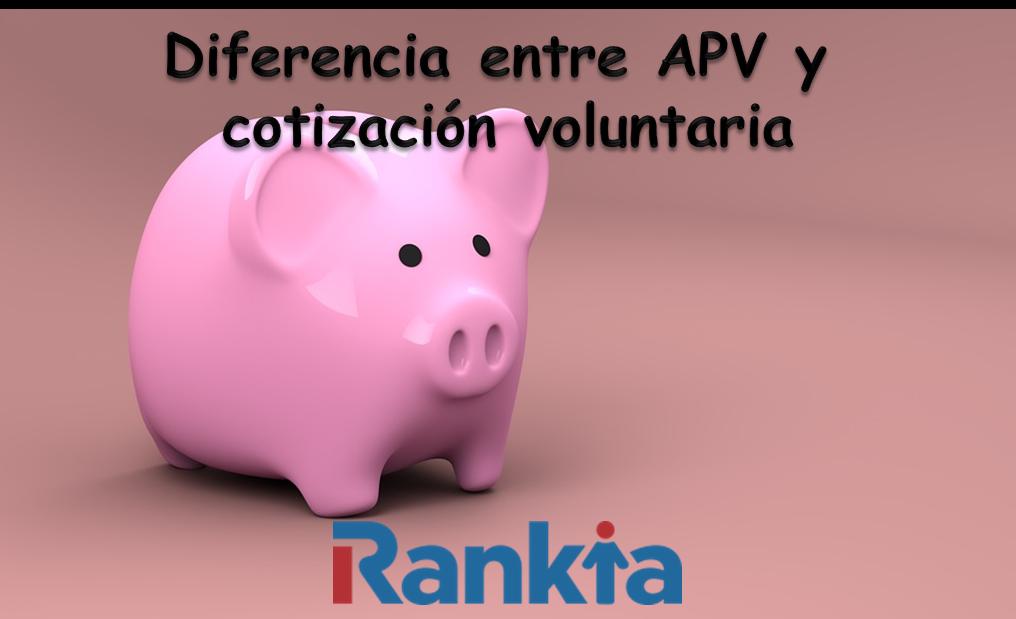 Diferencia entre APV y cotización voluntaria
