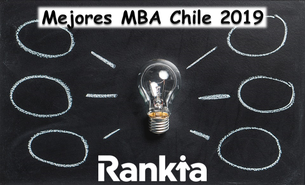 Mejores MBA Chile 2019