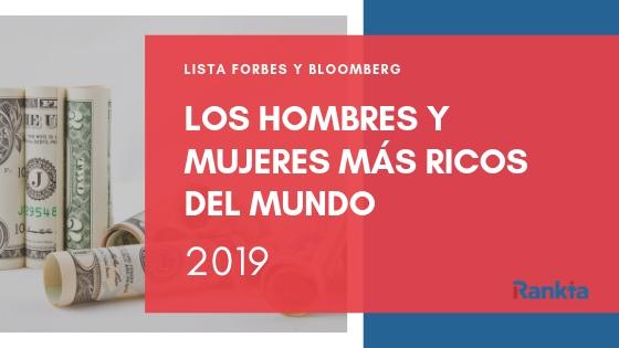 comparamos el listado de los más ricos del mundo entre la lista Forbes y la Bloomberg
