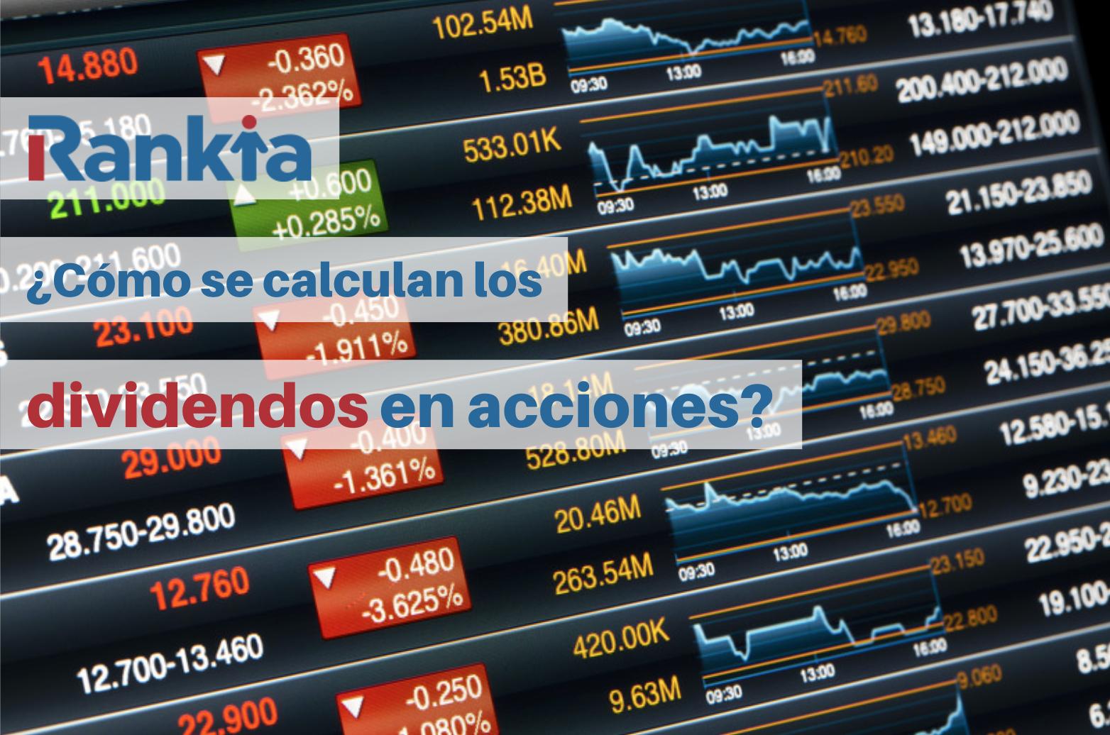 ¿Cómo se calculan los dividendos en acciones?