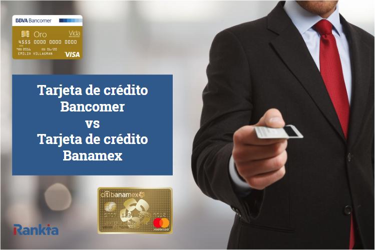 Tarjeta de crédito Bancomer vs Tarjeta de crédito Banamex