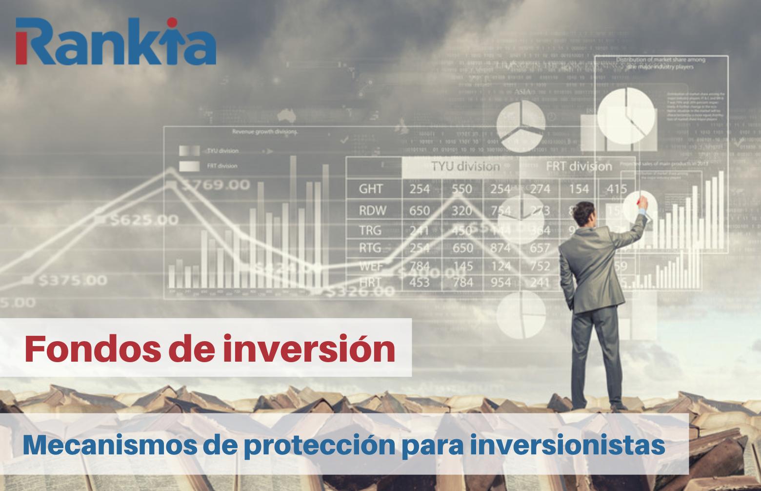 Fondos de inversión: mecanismos protección inversionistas