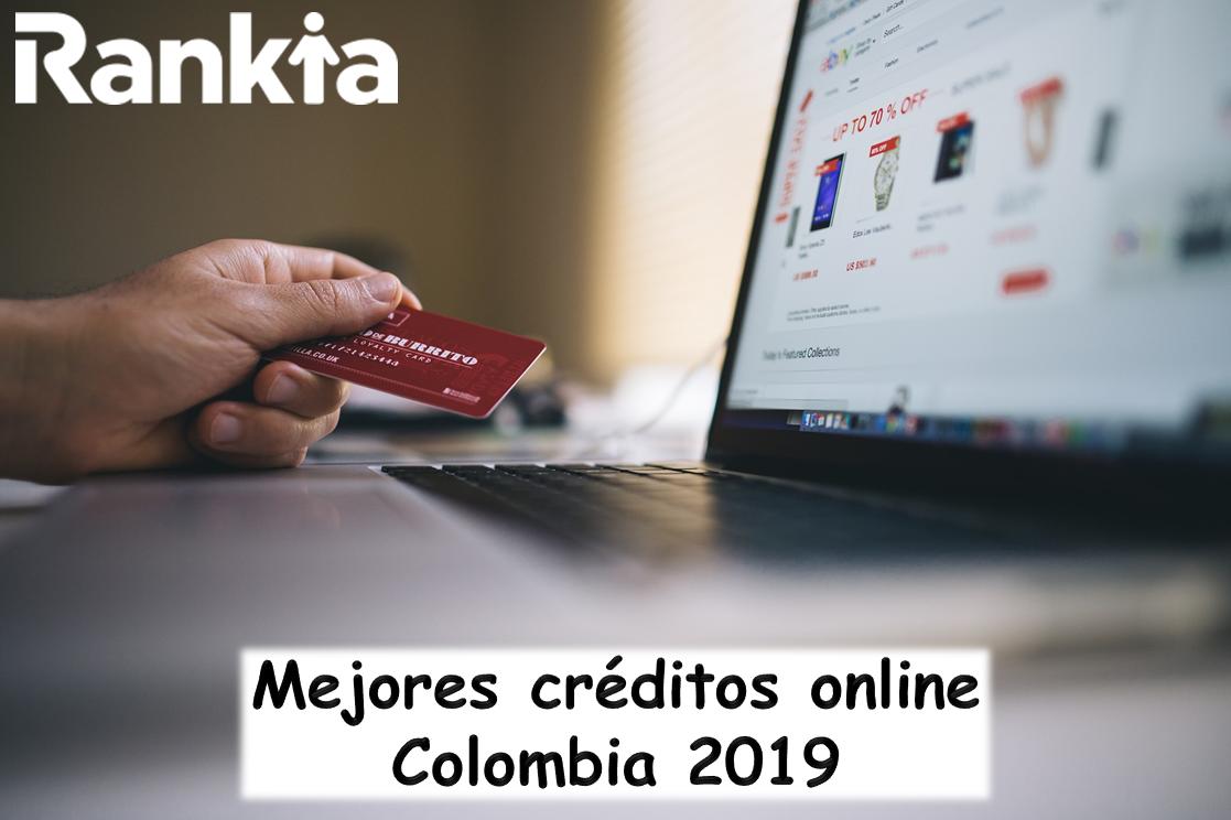 Mejores créditos online Colombia 2019