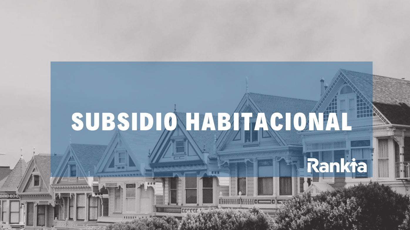 Subsidio habitacional 2019: requisitos, fecha de postulación y montos