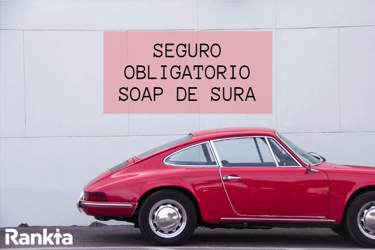 SURA: Seguro obligatorio SOAP SURA